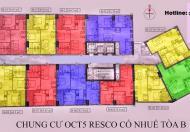 Chuyển diện tích lớn, bán căn 05,dt 55m2 tòa B chung cư OCT5 Resco Cổ Nhuế, giá 17tr/m2 0972114926