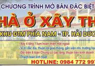 Mở bán nhà ở xây thô giá gốc tại khu ĐTM phía Nam, TP Hải Dương