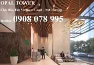 Bán căn hộ Opal Saigon Pearl của SSG, hotline chủ đầu tư: 0908 078 995