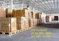 Cho thuê gấp kho chứa hàng giá rẻ. LH Mr Hòa 0901297009