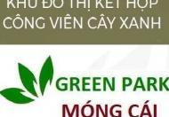 Khu đô thị kết hợp công viên cây xanh duy nhất đẳng cấp nhất tại TP Móng Cái – Green Park