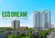 Ra hàng chung cư Eco Dream – 300 Nguyễn Xiển giá từ 1,330 tỷ, trả góp ls 0%, ful nội thất