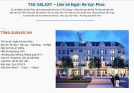 Chi tiết thông tin dự án TSQ Galaxy Vạn Phúc