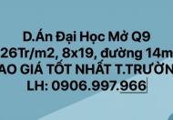 [26tr/m2] 8x19, D.Án ĐH mở Tam Đa Q9, giáp BCR, sổ đỏ CC, Đ.14m, LH: 0906.997.966