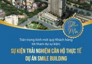 HOT! NHẬN NHÀ THÁNG 4, CHUNG CƯ SMILE BUILDING GẦN HỒ ĐỊNH CÔNG, TẶNG NGAY 165TR/CĂN, CHỈ TỪ 22TR/M2