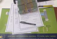Bán suất ngoại giao tại dự án Landora Aroma Từ Sơn - Bắc Ninh. Giá thấp hơn giá thị trường. Dự án Landora Aroma -
