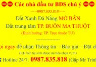 Bán đất Trần Quý Cáp trung tâm TP Buôn Ma Thuột, đầy đủ các tiện ích: chợ, trường học, bệnh viện vùng, sân bay,…