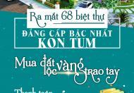 Ra mắt dòng biệt thự siêu sang Hoang Thanh Residences - Kon Tum. LH: 0934799397