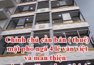 Chính chủ cần bán ( thuê) mặt phố ngã 4 lê văn việt và man thiện  phường tăng nhơn phú A quận 9