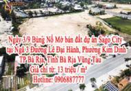 3/9 Bùng Nổ Mở bán đất dự án Sago City tại Ngã 3 Đường Lê Đại Hành, Phường Kim Dinh, TP Bà Rịa,