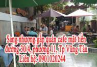 Sang nhượng gấp quán cafe mặt tiền đường 30/4, phường 11, Tp Vũng Tàu