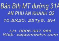 Bán BThu MT đường 31A an phú an khánh, đang cho thuê 76tr/tháng. 210m2, LH: 0906.997.966