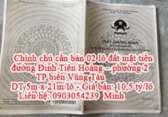 Chính chủ cần bán 02 lô đất mặt tiền đường Đinh Tiên Hoàng - phường 2 - TP biển Vũng Tàu.