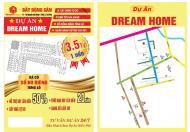 SIÊU DỰ ÁN ĐẤT NỀN - Dream Home - Phường Bình Hưng Hoà A - Quận Bình Tân