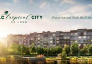 FLC TROPICAL CITY HẠ LONG CĂN HỘ ĐẦU TƯ - AN CƯ ĐẲNG CẤP