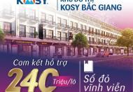 Đầu tư đất tỉnh sinh lời cao chỉ có thể là dự án Kosy Bắc Giang