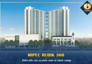 Mipec Rubik 360 - Dự án tâm điểm quận Cầu Giấy cuối năm 2019 !!!
