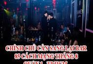 CHÍNH CHỦ CẦN SANG LẠI BAR - 85 CÁCH MẠNG THÁNG 8 - QUẬN 1 - TP HCM