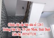 Chính chủ cần bán nhà Tại: 124/1 Hoàng Văn Thụ, TP Quy Nhơn, Bình Định
