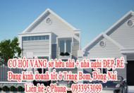 CƠ HỘI VÀNG sở hữu nhà + nhà nghỉ ĐẸP, RẺ Đang kinh doanh tốt ở Trảng Bom, Đồng Nai