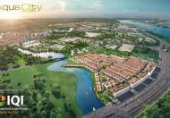 Aqua City – Chọn ngay vị trí đẹp nhất dự án 4.99 tỷ 97.5m2