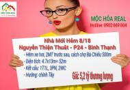 Nhà chính chủ 1 trệt 1 lầu xây mới 100% Hẻm Xe Hơi Số 8 Nguyễn Thiện Thuật Phường 24 - Bình Thạnh.