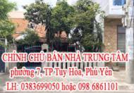 BÁN NHÀ TRUNG TÂM phường 7, TP Tuy Hòa, Phú Yên.