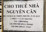 Chính chủ cho thuê nhà nguyên căn tại Q11. Q Tân Phú & Q Tân Bình.Tp HCM