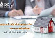 Ký gửi nhà đất tại trung tâm Đà Nẵng