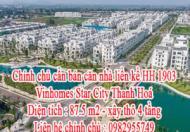 Chính chủ cần bán căn nhà liền kề HH 1903 - Vinhomes Star City Thanh Hoá .