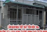 Bán nhà mặt tiền hẻm 10m đường số 3-3 - Bàu Năng, Dương Minh Châu, Tp Tây Ninh (ngay bưu cục Bàu