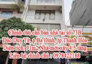 Chính chủ cần bán nhà tại số 73B – Đào Duy Từ - p.Ba Đình – tp Thanh Hóa .