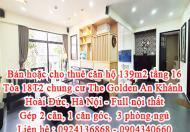 Bán hoặc cho thuê căn hộ 139m2 tầng 16 Tòa 18T2 chung cư The Golden An Khánh, Hoài Đức, Hà Nội.