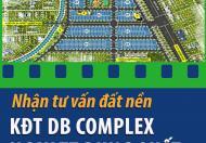 Nhận tư vấn KĐT DB Complex tọa lạc tại trung tâm kinh tế trọng điểm Dung Quất – Quảng Ngãi