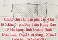 Chính chủ cần bán nhà cấp 4 tại tổ 5,khu 5, phường Trần Hưng Đạo, TP Hạ Long, tỉnh Quảng Ninh.