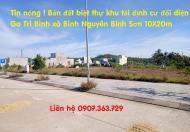 Tin sốc ! Bán đất biệt thự khu tái định cư đối diện Ga Trì Bình xã Bình Nguyên Bình Sơn 10X20m
