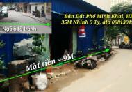 Bán Đất Phố Minh Khai, HBT, 35M, MT 9M, siêu kinh doanh Ô tô tránh ô tô Nhỉnh 3 Tỷ
