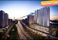 Tôi chính chủ, mua căn hộ Masterise Lumiere Riverside đợt mở bán đầu tiên, cần tiền nên bán lại và