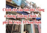 Chính chủ cần bán nhà 3 tầng  ở đường Trường Chinh, phố Bà Triệu, thành phố Nam Định